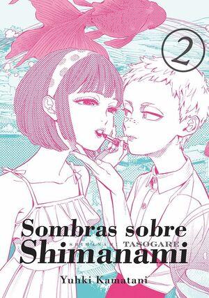 SOMBRAS SOBRE SHIMANAMI VOL 2