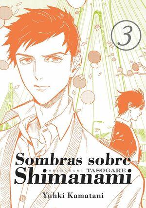 SOMBRAS SOBRE SHIMANAMI VOL 3