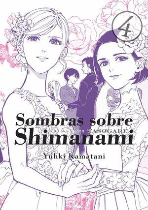 SOMBRAS SOBRE SHIMANAMI VOL 4