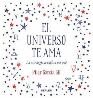 EL UNIVERSO TE AMA