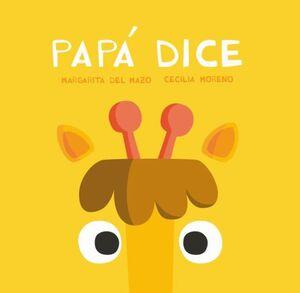 PAPÁ DICE