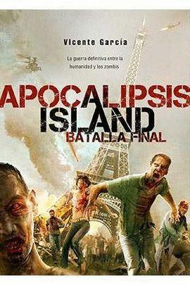 APOCALILPSIS ISLAND. BATALLA FINAL.