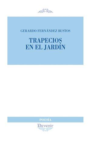 TRAPECIOS EN EL JARDIN