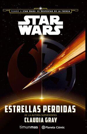 STAR WARS ESTRELLAS PERDIDAS (NOVELA)