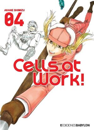 CELLS AT WORK! 04