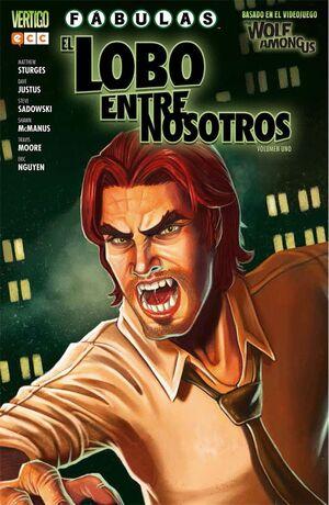 FÁBULAS: EL LOBO ENTRE NOSOTROS VOLUMEN 01