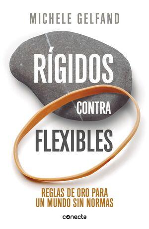 RÍGIDOS CONTRA FLEXIBLES