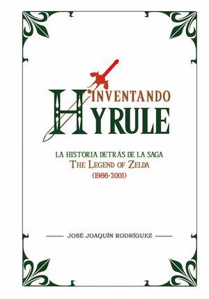 INVENTANDO HYRULE