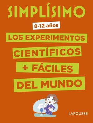 SIMPLÍSIMO. LOS EXPERIMENTOS CIENTÍFICOS MÁS FÁCILES DEL MUNDO