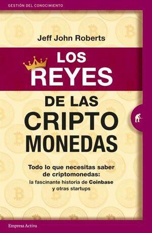 REYES DE LAS CRIPTOMONEDAS, LOS