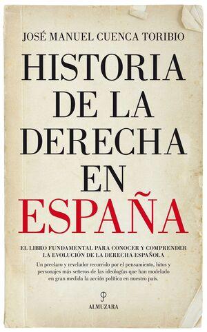 HISTORIA DE LA DERECHA EN ESPAÑA