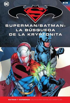 BATMAN Y SUPERMAN - COLECCIÓN NOVELAS GRÁFICAS NÚMERO 29:SUPERMAN/BATMAN: LA BÚS
