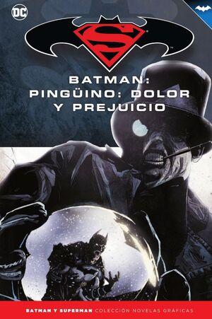BATMAN Y SUPERMAN - COLECCIÓN NOVELAS GRÁFICAS NÚM. 42: PINGÜINO, DOLOR Y PREJUI