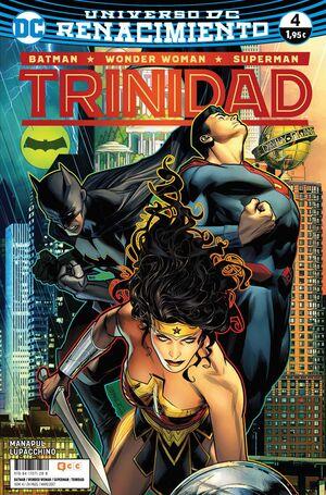 BATMAN/SUPERMAN/WONDER WOMAN: TRINIDAD NÚM. 04 (RENACIMIENTO)