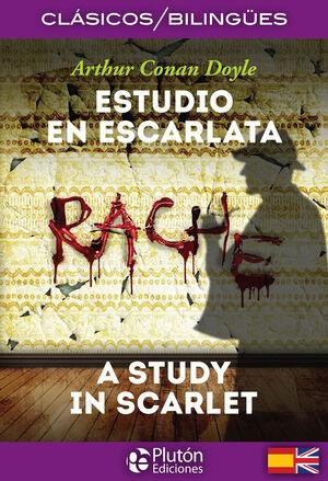 ESTUDIO EN ESCARLATA / A STUDY IN SCARLET