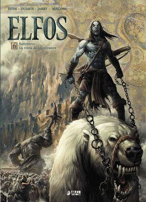 ELFOS 06: KASTENNROC . LA REINA DE LOS SILVANOS