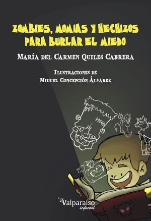 ZOMBIES, MOMIAS Y HECHIZOS PARA BURLAR EL MIEDO