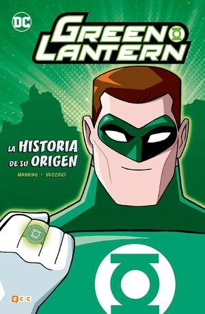 GREEN LANTERN: LA HISTORIA DE SU ORIGEN