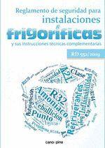 REGLAMENTO DE SEGURIDAD PARA INSTALACIONES FRIGORÍFICAS Y SUS ITC