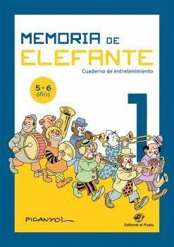 MEMORIA DE ELEFANTE 1: CUADERNO DE ENTRETENIMIENTO