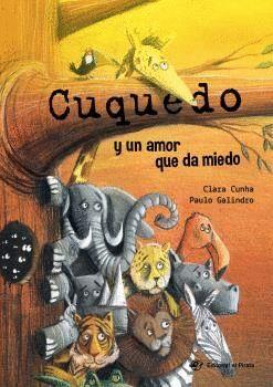 CUQUEDO Y UN AMOR QUE DA MIEDO - LIBRO MUY DIVERTIDO PARA NIÑOS 2 A 5 AÑOS