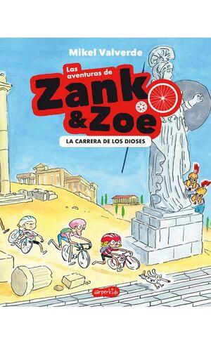 LAS AVENTURAS DE ZANK Y ZOE. LA CARRERA DE LOS DIOSES
