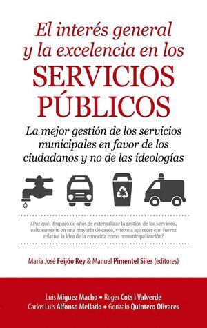 INTERÉS GENERAL Y LA EXCELENCIA EN LOS SERVICIOS PÚBLICOS, EL