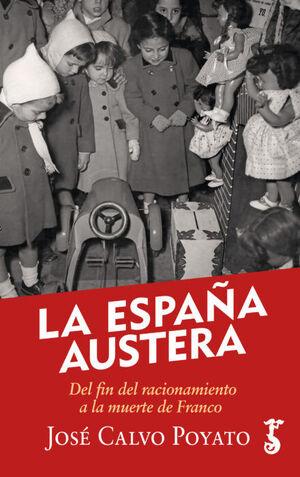 LA ESPAÑA AUSTERA