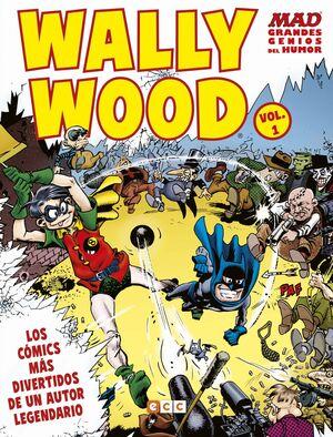 MAD GRANDES GENIOS DEL HUMOR: WALLY WOOD VOL. 01 (DE 2)