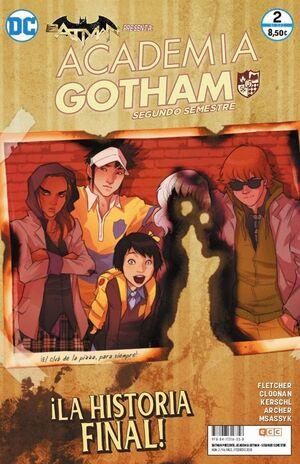 BATMAN PRESENTA: ACADEMIA GOTHAM: SEGUNDO SEMESTRE NÚM. 02 (DE 2)