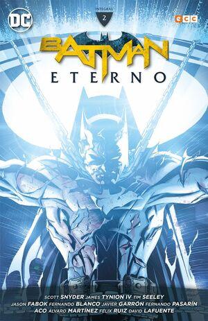 BATMAN ETERNO: INTEGRAL VOL. 2