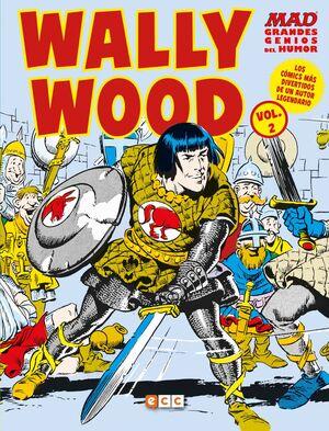 MAD GRANDES GENIOS DEL HUMOR: WALLY WOOD VOL. 02 (DE 2)
