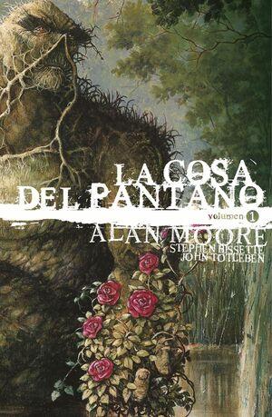 LA COSA DEL PANTANO DE ALAN MOORE: EDICIÓN DELUXE VOL. 1