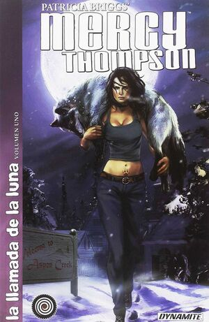 MERCY THOMPSON: LA LLAMADA DE LA LUNA - VOLUMEN 1