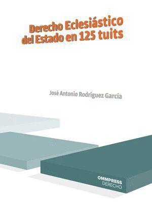 DERECHO ECLESIÁSTICO DEL ESTADO EN 125 TUITS
