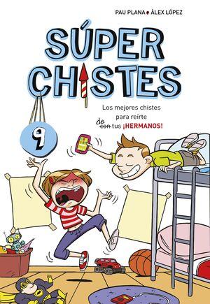 LOS MEJORES CHISTES PARA REIRTE DE TUS ¡HERMANOS! (SÚPER CHISTES 9)