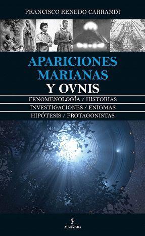 APARICIONES MARIANAS Y OVNIS
