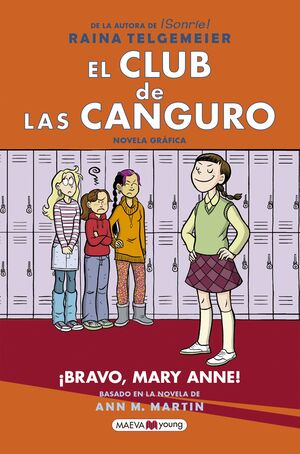 EL CLUB DE LAS CANGURO: BRAVO, MARY ANNE!