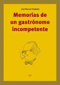 MEMORIAS DE UN GASTRÓNOMO INCOMPETENTE