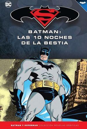BATMAN Y SUPERMAN - COLECCIÓN NOVELAS GRÁFICAS NÚM. 62: BATMAN: LAS DIEZ NOCHES