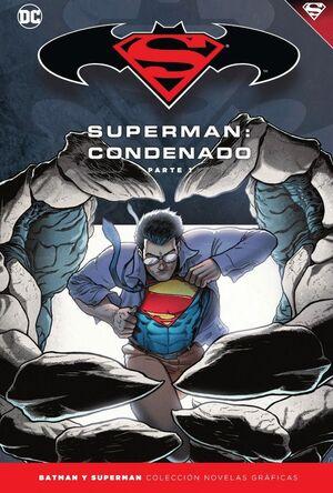 BATMAN Y SUPERMAN - COLECCIÓN NOVELAS GRÁFICAS NÚM. 68: SUPERMAN: CONDENADO (PAR