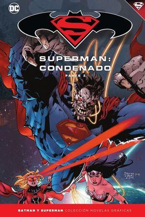 BATMAN Y SUPERMAN - COLECCIÓN NOVELAS GRÁFICAS NÚM. 70: SUPERMAN: CONDENADO (PAR