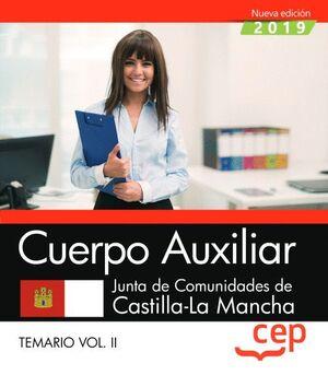 CUERPO AUXILIAR. JUNTA DE COMUNIDADES DE CASTILLA-LA MANCHA. TEMARIO. VOL. II
