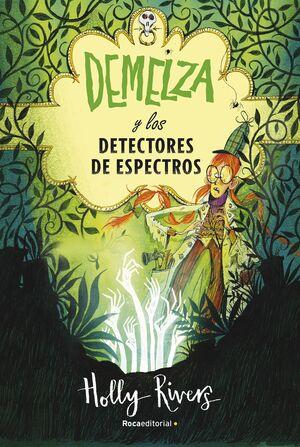DEMELZA Y LOS DETECTORES DE ESPECTROS