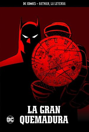 BATMAN, LA LEYENDA 38: LA GRAN QUEMADURA
