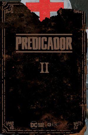 PREDICADOR: EDICIÓN DELUXE - LIBRO DOS