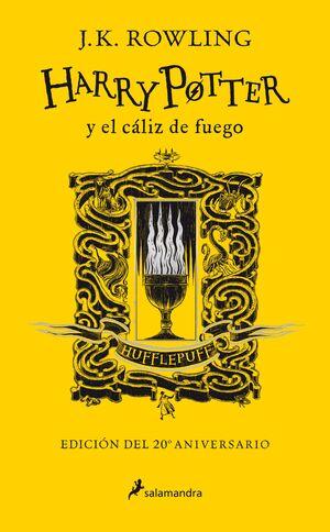 HARRY POTTER Y EL CÁLIZ DE FUEGO (EDICIÓN HUFFLEPUFF DEL 20º ANIV