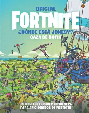 OFICIAL FORTNITE ¿DÓNDE ESTÁ JONESY CAZA DE BOTÍN