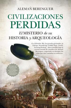 CIBILIZACIONES PERDIDAS (LEB). EL MISTERIO DE SU HISTORIA Y ARQUE