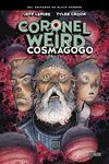 CORONEL WEIRD. COSMAGOGO